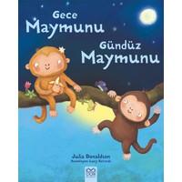 Gece Maymunu Gündüz Maymunu - Julia Donaldson