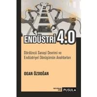 Endüstri 4.0:Dördüncü Sanayi Devrimi Ve Endüstriyel Dönüşümün Anahtarları