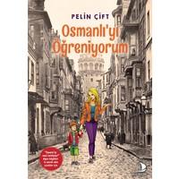 Osmanlı'yı Öğreniyorum - Pelin Çift