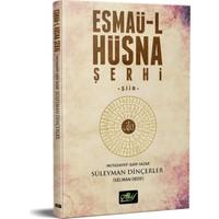 Esmaü-L Hüsna Şerhi