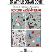 Sherlock Holmes'un Maceraları:Boscombe Vadisinin Esrarı