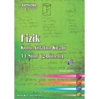 Kartezyen Konu Kavrama Serisi 11. Sınıf Fizik Konu Anlatım Kitabı (2. Dönem)