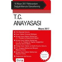 T.C. Anayasası (16 Nisan 2017 Referandum Değişiklikleriyle Güncellenmiş