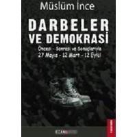 Darbeler Ve Demokrasi:27 Mayıs-12 Mart-12 Eylül