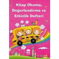 Kitap Okuma, Değerlendirme Ve Etkinlik Defteri (Kız Çocukları İçin)
