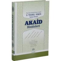 İslam İnancına Dair Beş Temel Eser Akaid Risaleleri Tercümesi(Ciltli)