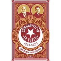 Cumhuriyetin İlk Yüzyılı 1923-2023