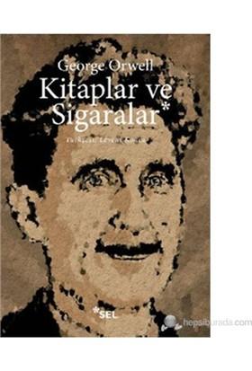 Kitaplar Ve Sigaralar ( Books V. Cigarettes )-George Orwell