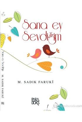Sana Ey Sevdiğim-M. Sadık Faruki