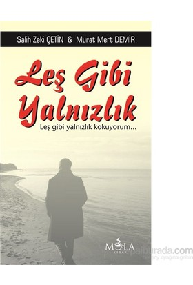 Leş Gibi Yalnızlık-Murat Mert Demir