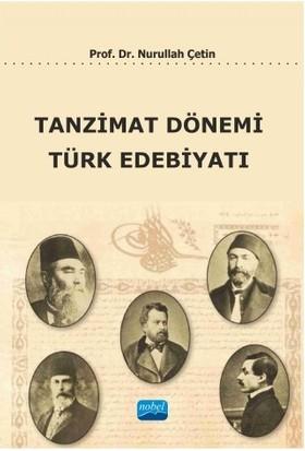 Tanzimat Dönemi Türk Edebiyatı-Nurullah Çetin
