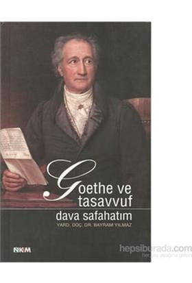 Goethe Ve Tasavvuf Dava Safahatım-Bayram Yılmaz