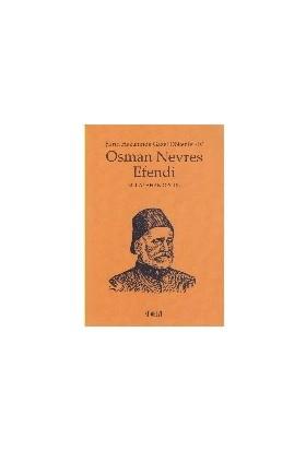 Şiirin Hazanında Gazel Dökenler 4: Osman Nevres Efendi-M. Kayahan Özgül