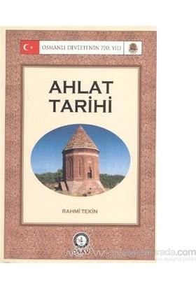 Ahlat Tarihi-Rahmi Tekin