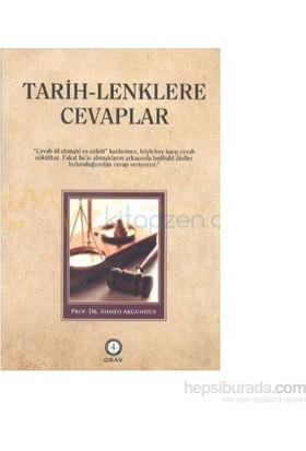 Tarih - Lenklere Cevaplar-Ahmed Akgündüz