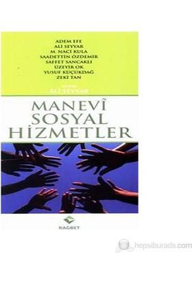 Manevi Sosyal Hizmetler-Adem Efe