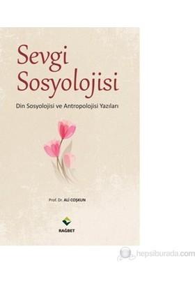 Sevgi Sosyolojisi-Ali Coşkun