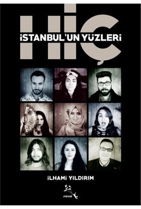 İstanbul'Un Yüzleri Hiç-İlhami Yıldırım