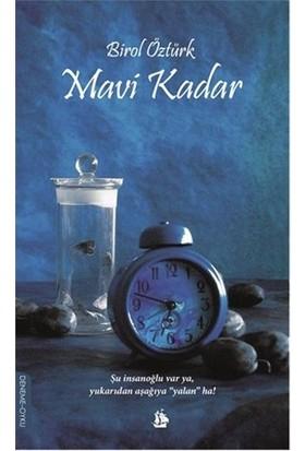 Mavi Kadar-Birol Öztürk