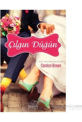 Çılgın Düğün-Carolyn Brown