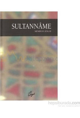 Sultanname-Memduh Atalay