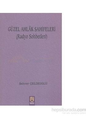 Güzel Ahlak Sahifeleri-Şahver Çelikoğlu