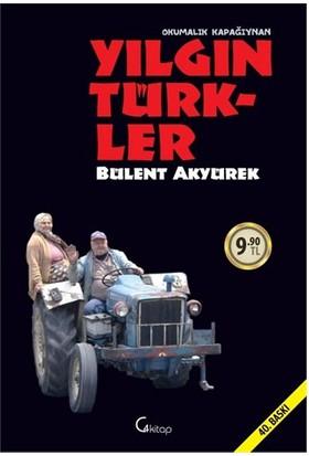Yılgın Türkler-Bülent Akyürek
