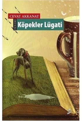 Köpekler Lügati-Cevat Akkanat