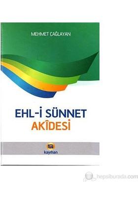 Ehli Sünnet Akidesi-Mehmet Çağlayan