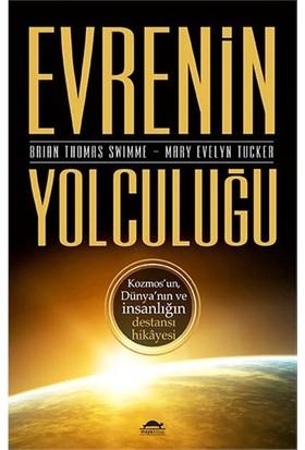 Evrenin Yolculuğu-Mary Evelyn Tucker