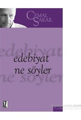 Edebiyat Ne Söyler-Cemal Şakar