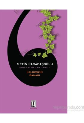 Kalbimizin Baharı-Metin Karabaşoğlu