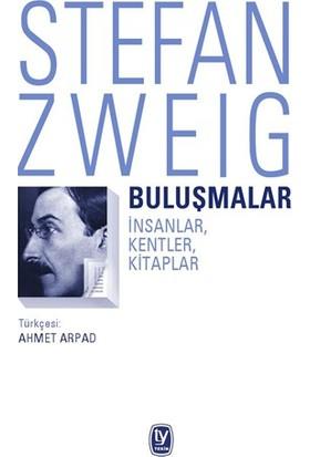Buluşmalar-Stefan Zweig