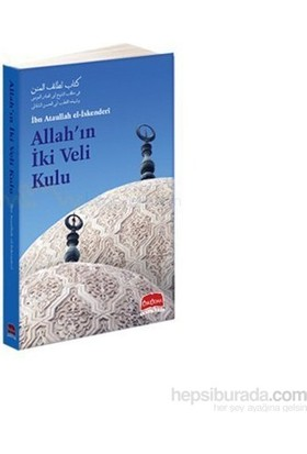 Allah''ın İki Veli Kulu
