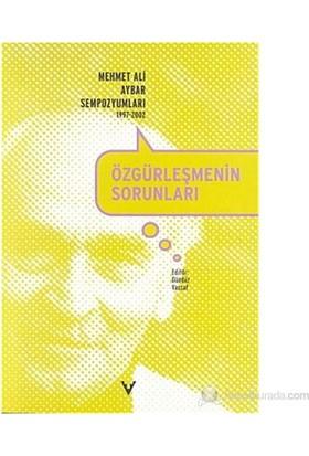 Özgürleşmenin Sorunları Mehmet Ali Aybar Sempozyumları 1997-2002-Kolektif