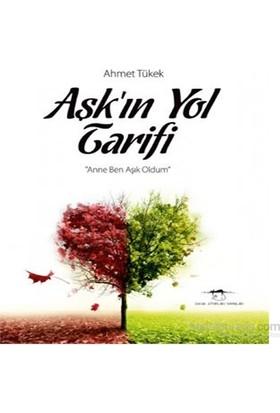 Aşkın Yol Tarifi-Ahmet Tükek