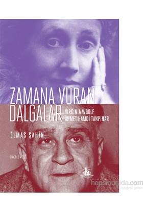 Zamana Vuran Dalgalar – Wirginia Woolf Ve Ahmet Hamdi Tanpınar-Elmas Şahin