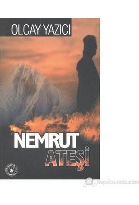 Nemrut Ateşi-Olcay Yazıcı
