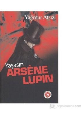 Yaşasın Arsene Lupin-Yağmur Atsız