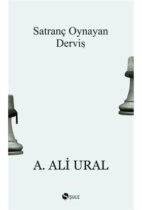 Satranç Oynayan Derviş-A. Ali Ural