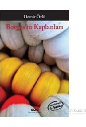 Borges'İn Kaplanları-Demir Özlü