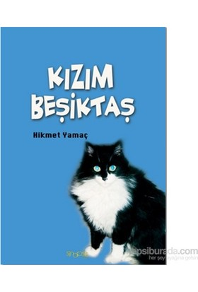 Kızım Beşiktaş-Hikmet Yamaç