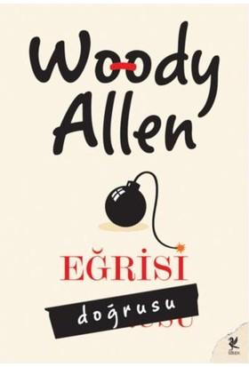 Eğrisi Doğrusu-Woody Allen