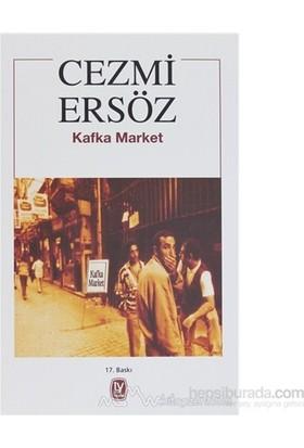 Kafka Market-Cezmi Ersöz