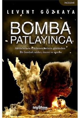 Bomba Patlayınca-Levent Gözkaya