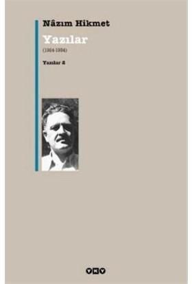 Yazılar 2 (1924-1934) - Nazım Hikmet Ran