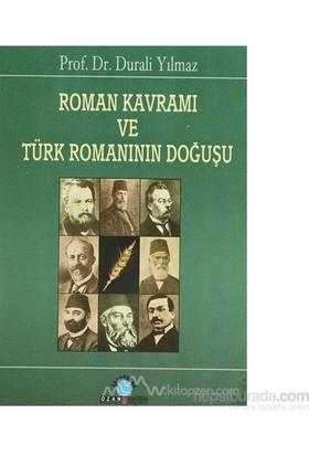 Roman Kavramı Ve Türk Romanının Doğuşu-Durali Yılmaz