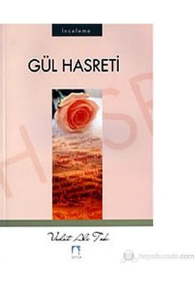 Gül Hasreti