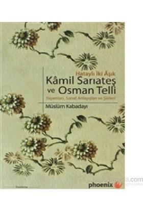 Hataylı İki Aşık Kamil Sarıateş Ve Osman Telli-Müslüm Kabadayı