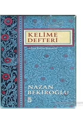 Kelime Defteri - Nazan Bekiroğlu